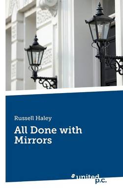 All Done with Mirrors (Paperback)
