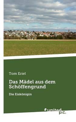 Das Madel Aus Dem Schoffengrund (Paperback)