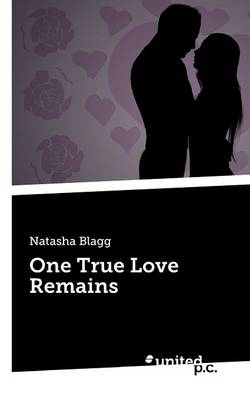 One True Love Remains (Paperback)