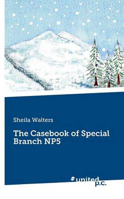 The Casebook of Special Branch NP5 (Paperback)