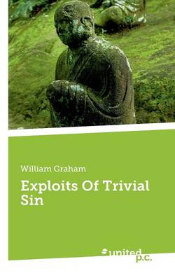 Exploits of Trivial Sin (Paperback)