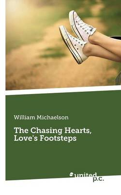 The Chasing Hearts, Love's Footsteps (Paperback)