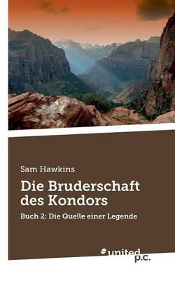 Die Bruderschaft Des Kondors (Paperback)