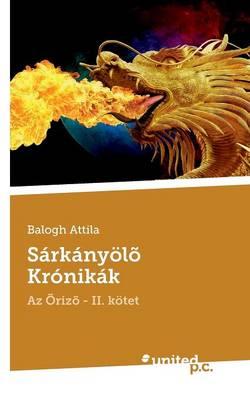 Sarkanyolo Kronikak (Paperback)