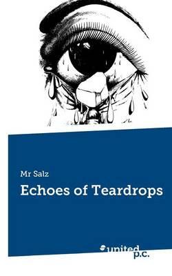 Echoes of Teardrops (Paperback)