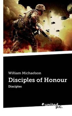 Disciples of Honour (Paperback)