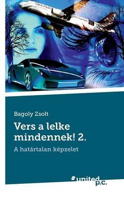Vers a Lelke Mindennek! 2. (Paperback)