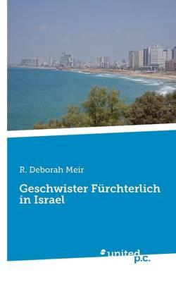 Geschwister F rchterlich in Israel (Paperback)