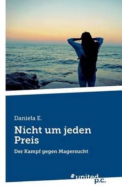 Nicht Um Jeden Preis (Paperback)