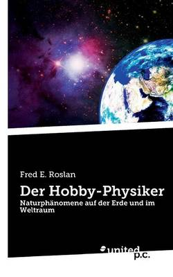 Der Hobby-Physiker (Paperback)