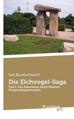 Die Elchvogel-Saga (Paperback)