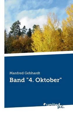 """Band """"4. Oktober"""" (Paperback)"""