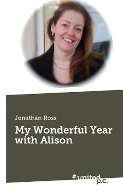 My Wonderful Year with Alison (Paperback)