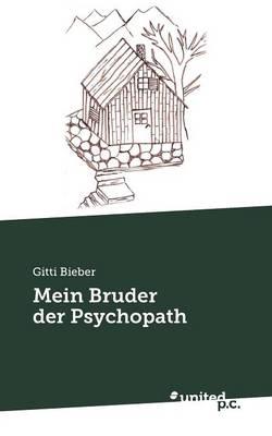 Mein Bruder Der Psychopath (Paperback)