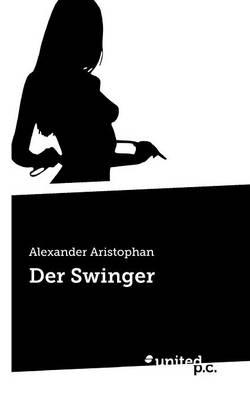 Der Swinger (Paperback)