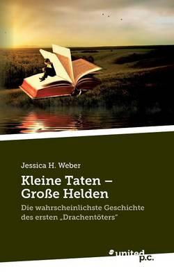 Kleine Taten - Grosse Helden (Paperback)