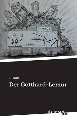 Der Gotthard-Lemur (Paperback)