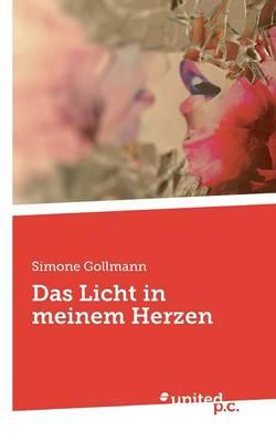 Das Licht in Meinem Herzen (Paperback)