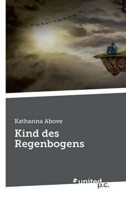 Kind Des Regenbogens (Paperback)
