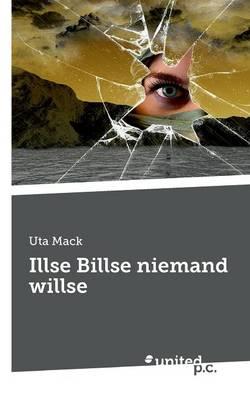 Illse Billse Niemand Willse (Paperback)