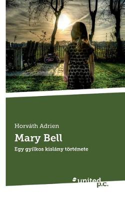 Mary Bell (Paperback)