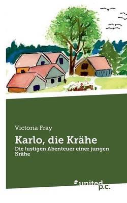 Karlo, Die Krahe (Paperback)