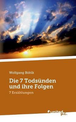 Die 7 Todsunden Und Ihre Folgen (Paperback)