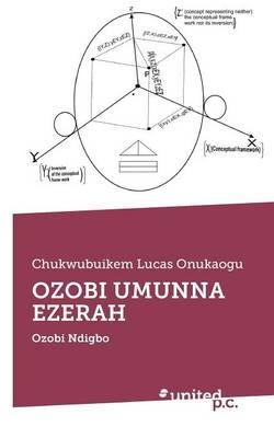 Ozobi Umunna Ezerah: Ozobi Ndigbo (Paperback)