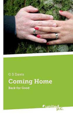 Coming Home: Back for Good (Paperback)