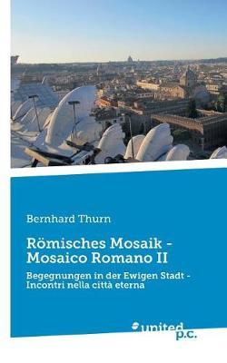 Romisches Mosaik - Mosaico Romano II (Paperback)