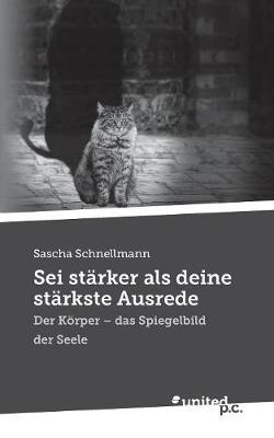SEI Starker ALS Deine Starkste Ausrede (Paperback)