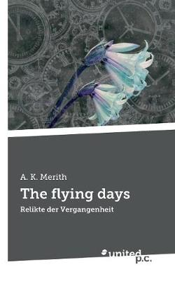 The Flying Days (Paperback)