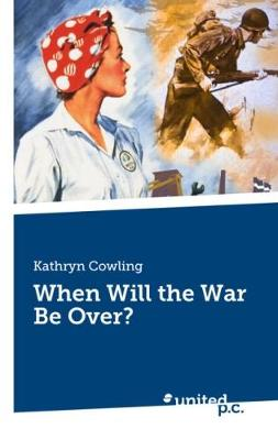 When Will the War be Over? (Paperback)