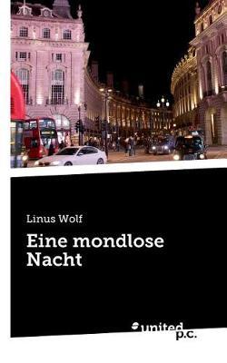 Eine Mondlose Nacht (Paperback)