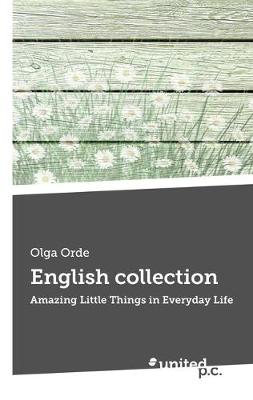 English Collection: Amazing Little Things in Everyday Life (Paperback)