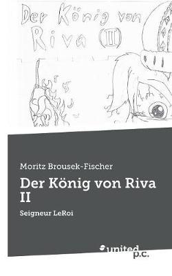 Der Knig Von Riva II (Paperback)