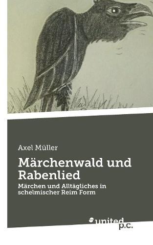 M rchenwald Und Rabenlied (Paperback)