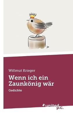 Wenn Ich Ein Zaunk nig W r (Paperback)