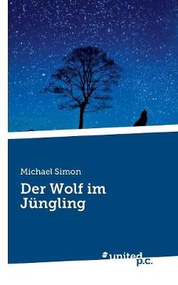 Der Wolf Im J ngling (Paperback)