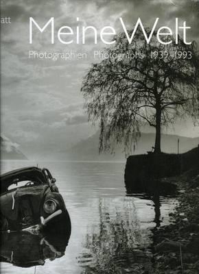 Meine Welt: Photographs 1939-1993 (Hardback)