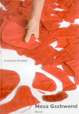 Knotted Threads: A Cultural Exchange with India (Hardback)