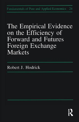 Empirical Evidence on the Efficiency of Forward and Futures Foreign Exchange Markets (Paperback)
