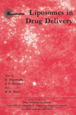 Liposomes in Drug Delivery (Hardback)