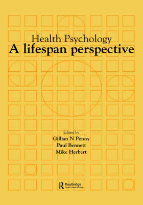 Health Psychology: A Life Span Perspective (Hardback)