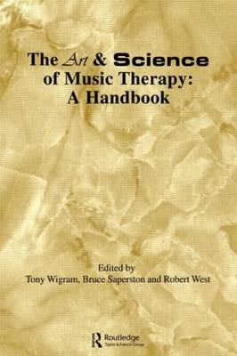 Art & Science of Music Therapy: A Handbook (Paperback)
