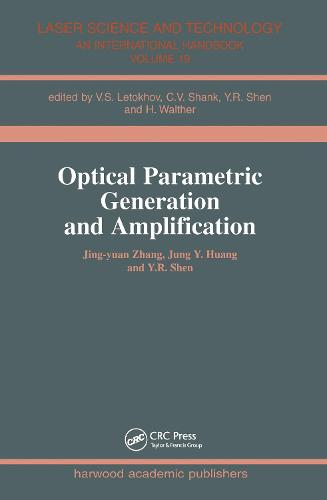 Optical Parametric Generation and Amplification (Paperback)
