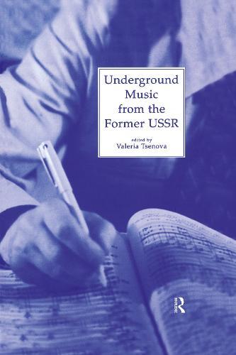 Underground Music from the Former USSR (Hardback)