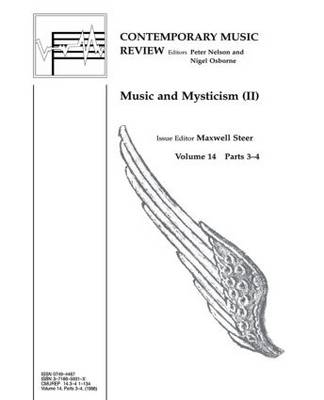 Music and Mysticism: Parts 3 and 4 - Contemporary Music Review (Paperback)