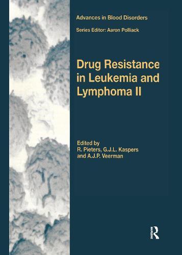Drug Resistance in Leukemia and Lymphoma II (Hardback)