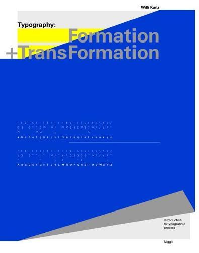 Typography: Formation and TransFormation (Hardback)